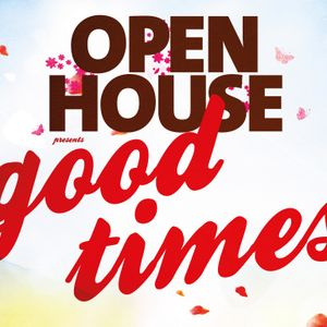 Open House Dante's Good Times Sessions