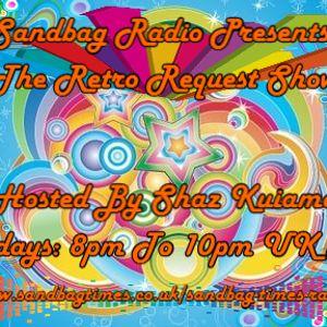 Shaz Kuiama - The Retro Request Show - 20th June 2017
