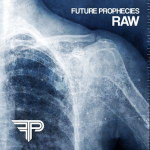 Future Prophecies - Raw mixed by maco42