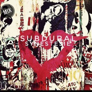 SYNESTESIE -SUBDURAL