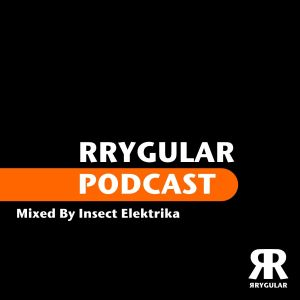 RRYGULAR Podcast 1-2012 (by Insect Elektrika)