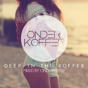 Deep In The Koffer - Mixed by Onderkoffer [Deep/Future/Garage]