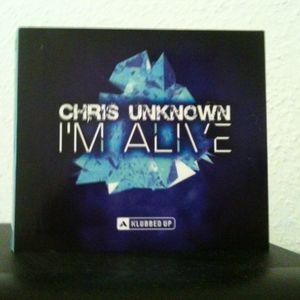 Chris Unknown  I'm Alive Mix