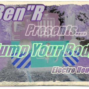 "Dj.Ben""R - Jump Your Body /Electro House"
