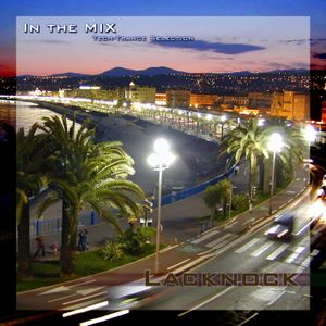 Lacknock - In The Mix (Tech-Trance Selection) (26-04-2005)