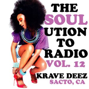 THE SOUL(UTION) TO THE RADIO VOL 12 (LOVED ONES & LOCALS)