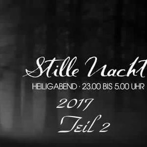 Stille Nacht 2017 Part 2