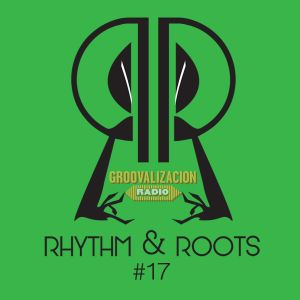 Rhythm and Roots Volume 17