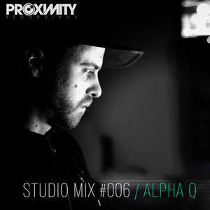 Proximity Recordings Studio Mix #006 - Alpha Q