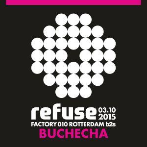 Buchecha - 3 Decks @ Refuse 2015