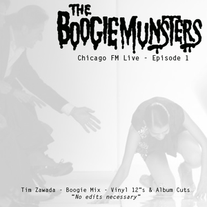 Boogie Munsters Radio - Episode 1 ft. Tim Zawada - All Vinyl Boogie Mix