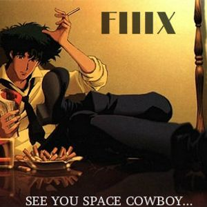 SEE YOU SPACE COWBOY...