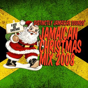 Distinctly Jamaican Sounds' Jamaican Christmas Mix 2008