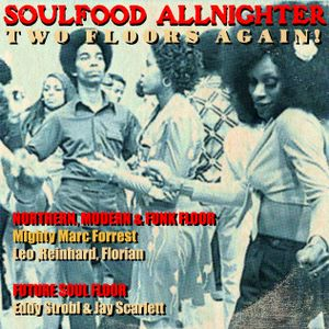 5,5h Soul Food Allnighter w. MARC FORREST