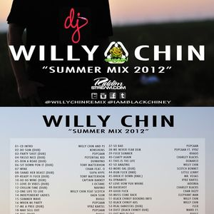 Black Chiney presents Willy Chin Summer Mix 2012
