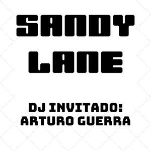 Sandy Lane New wave Arturo Guerra Dj session 2 de 2