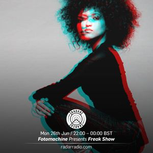 Freakshow w/FotoMachine - 26th June 2017