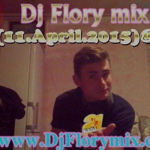 Dj Flory mix-sambata(11.April.2015)@mix