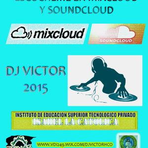 DJ VICTOR MIX JUNIO-JULIO-AGOSTO 2015