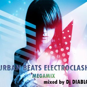 Dj DIABLO URBAN BEATS ELECTROCLASH (MEGAMIX Vol.06)