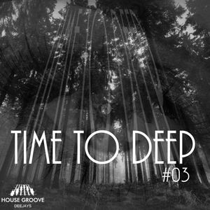 TIME TO DEEP VOL 03