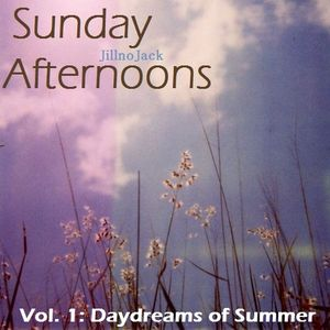 Sunday Afternoons Vol. 1 - Daydreams of Summer