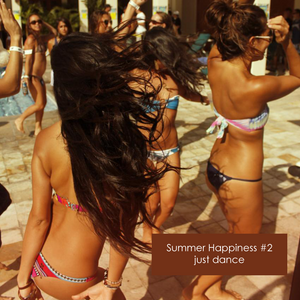 Summer Happiness #2 [ just dance ]