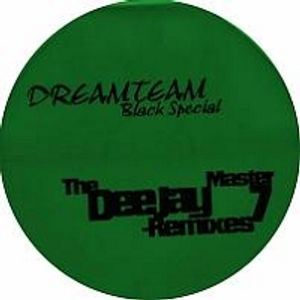 Dreamteam Black Special The Deejay Master Remixes Vol 7