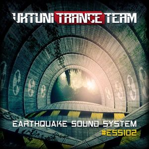 UkTuniTranceTeam – Earthquake Sound System 102