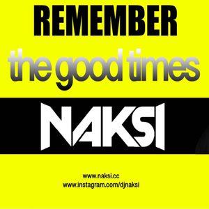 NAKSI REMEMBER THE GOOD TIMES VOL 001