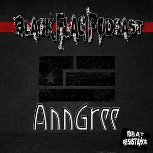 AnnGree - Black Flag Podcast @ Beat Resistance Radio