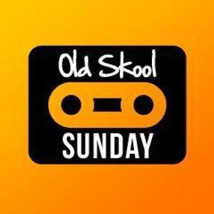 Old Skool Sunday Episode 27 hour 1