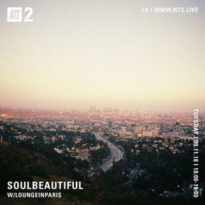 SOULBEAUTIFUL w/ LoungeinParis - 11th September 2018