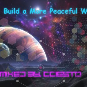 To Build A More Peaceful World