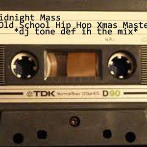 Midnight Mass - Old School Hip Hop Xmas Mastermix_12/20/13