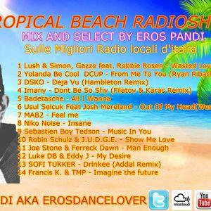TROPICAL BEACH 24 (Settimana 21-27 Marzo 2016) (Mixa And Selecta Eros pandi)