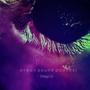 Diego G - Ocean Sound Podcast 003 (May 19 2011)