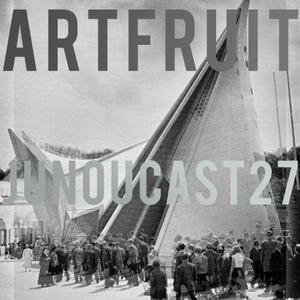 JuNouCast #27 - Artfruit
