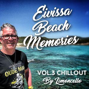 Eivissa Beach Memories Vol.3 Chill Out