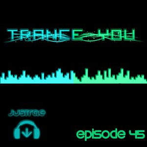Trance You Episode 45