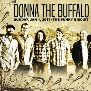 Donna The Buffalo - The Funky Biscuit - Boca Raton, FL - 2017-1-1