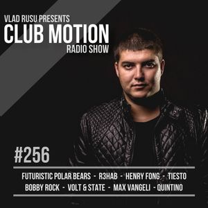 Vlad Rusu - Club Motion 256 (DI.FM)
