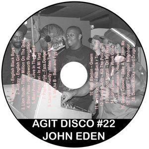 John Eden - Agit Disco Mix #22