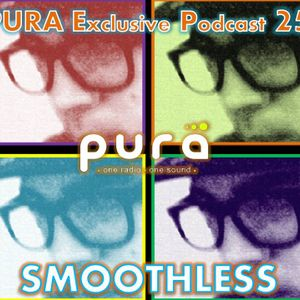 PURA Exclusive Podcast 25: SMOOTHLESS live!