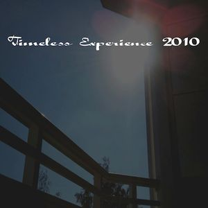 """""""Timeless Experience 2010"""""""