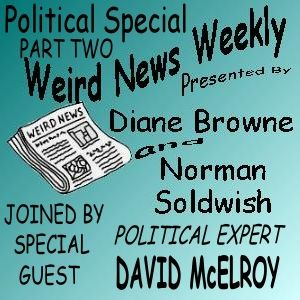 Weird News Weekly November 16 2017 Political Special part two