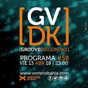 Groove #58 @ Vorterix Bahía (emitido el 13-04-18)