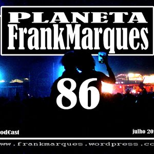 Planeta FrankMarques #86 03julho2013