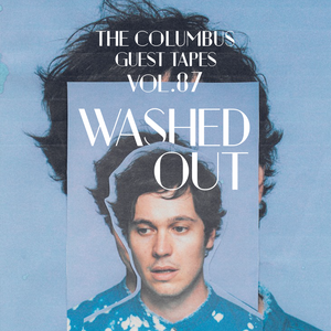 THE COLUMBUS GUEST TAPES VOL. 87 - WASHED OUT