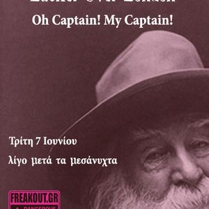 Oh Captain! My Captain! - 07/06/2016 - Εκπομπή 121
